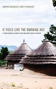 It Feels Like the Burning Hut: A Young…