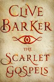 The Scarlet Gospels par Clive Barker
