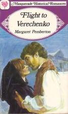 Flight to Verechenko = A Rebellious Heart by…