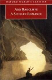 A Sicilian Romance von Ann Radcliffe