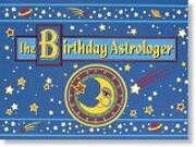 The Birthday Astrologer de Great Quotations