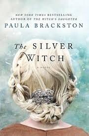 The Silver Witch: A Novel af Paula Brackston