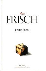 Homo Faber – tekijä: Max Frisch