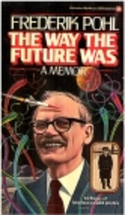 The way the future was : a memoir –…