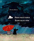 Suur must koer = Suur must pini by Triinu…