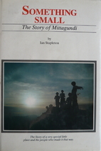 Something small : the story of Mittagundi by…