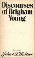 Discourses of Brigham Young by John A.…