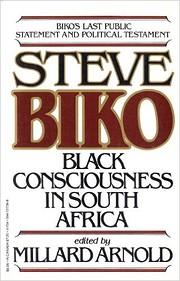 Steve Biko: Black Consciousness in South…
