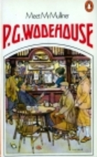 Meet Mr Mulliner by P. G. Wodehouse