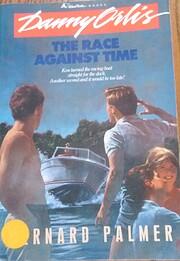 The Race Against Time (Danny Orlis Adventure…