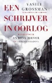 Een schrijver in oorlog af V. Grossman