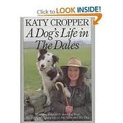 A Dog's Life in the Dales af Katy Cropper
