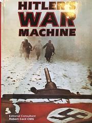 Hitler's War Machine de William Carr