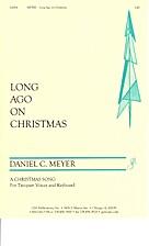 Long ago on Christmas by Daniel C. Meyer