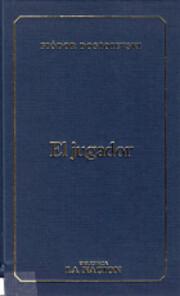 El Jugador av Fiodor Dostoievski