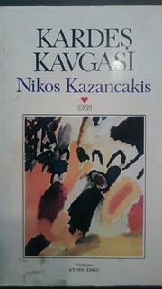 Kardes Kavgasi por Nikos Kazancakis