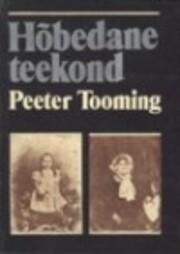 Hõbedane teekond – tekijä: Peeter…