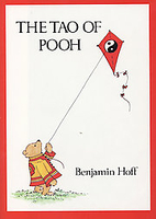 The Tao of Pooh by Benjamin Hoff
