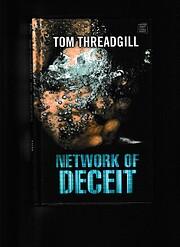 Network of Deceit de Tom Threadgill