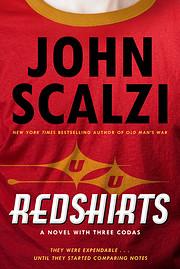 Redshirts: A Novel with Three Codas de John…