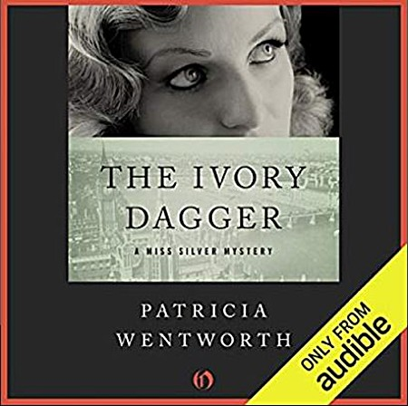 The Ivory Dagger - Diana Bishop, Patricia Wentworth