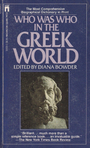 Who was who in the Greek world, 776 BC-30 BC - Diana Bowder