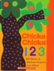Chicka Chicka 123 por Bill Martin Jr