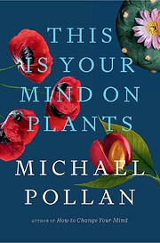 This is your mind on plants de Michael…