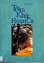 Tram Khuc Hoan Ca. Tuyen Tap I by Paul Van…