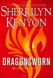 Dragonsworn: A Dark-Hunter Novel…