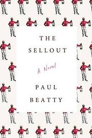 The Sellout: A Novel av Paul Beatty