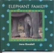 Elephant Family de Jane Goodall