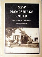 New Hampshire's child : the Derry journals…