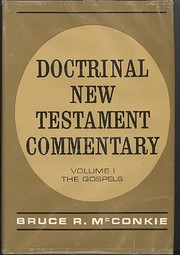 Doctrinal New Testament Commentary, Vol. 1:…
