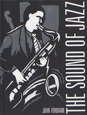 SOUND OF JAZZ de JOHN FORDHAM