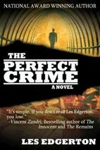 The Perfect Crime by Les Edgerton