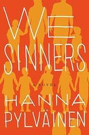 We Sinners: A Novel av Hanna Pylvainen