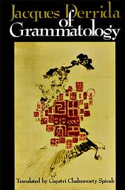 Of Grammatology de Jacques Derrida