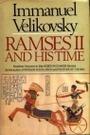 Ramses II and His Time - Immanuel Velikovsky