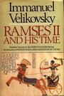 Ramses II and His Time - Immanuel Velikovsky