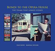 Bondi to the Opera House : the trams that…