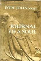 Journal of a soul by Pope John XXIII