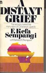 A Distant grief di F. Kefa Sempangi