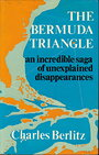 The Bermuda Triangle : An Incredible Saga Of Unexplained Disappearances - Charles Berlitz