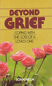Beyond grief : coping with the loss of a…