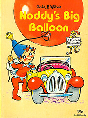 Enid Blyton's Noddy's big balloon (Purnell…