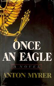 Once an Eagle av Anton Myrer