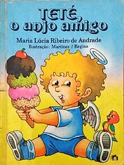 Teté, o anjo amigo af Maria Lúcia Ribeiro…