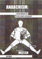 Anarchism: Arguments For and Against by…