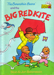 The Berenstain Bears and the Big Red Kite…
